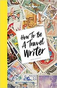 How to be a travel writer -kirjan kansi